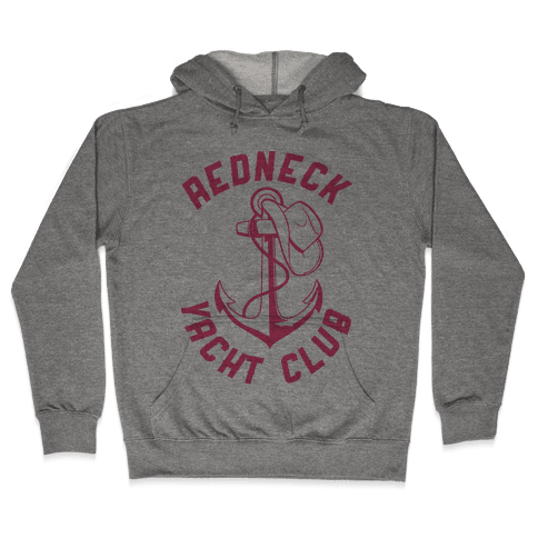 Redneck Yacht Club Hooded Sweatshirt