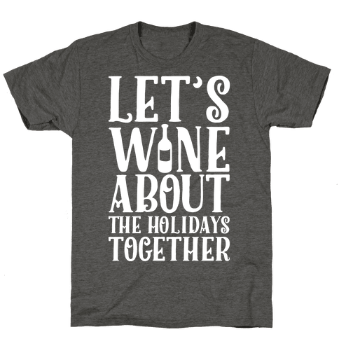 Let's Wine About the Holidays Together
