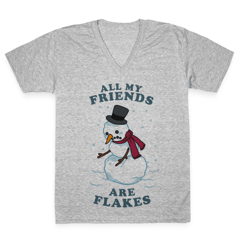 All My Friends Are Flakes V-Neck Tee Shirt