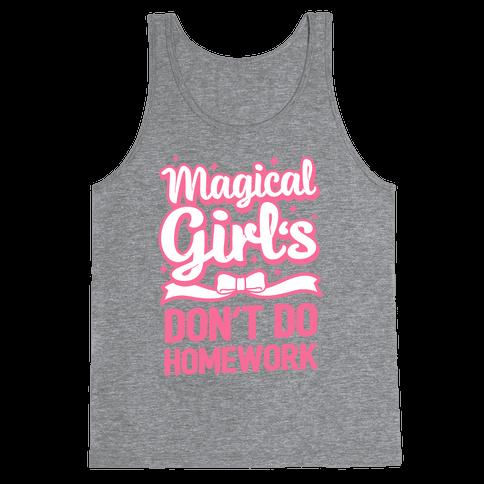 Magical Girl's Don't Do Homework Tank Top