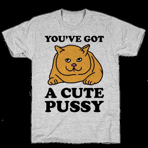 i ve got a pussy