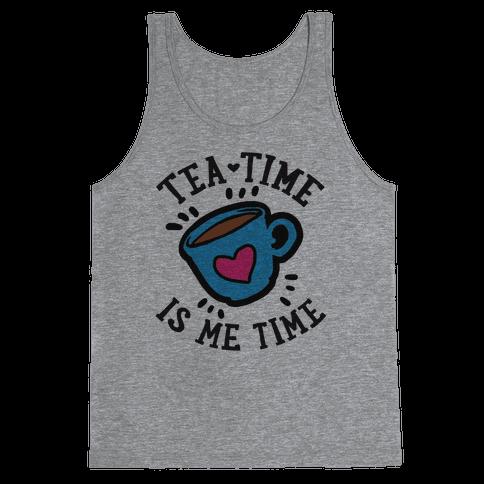 Tea Time Is Me Time Tank Top