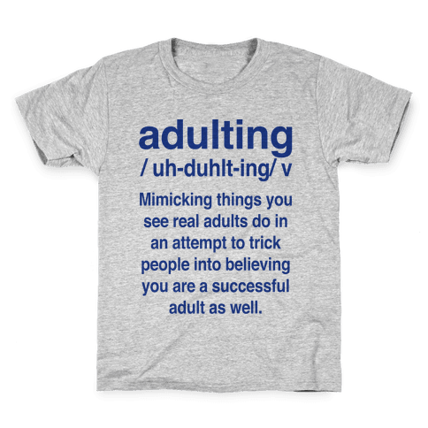 Adulting Definition Kids T-Shirt