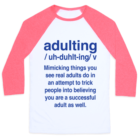 Adulting Definition Baseball Tee