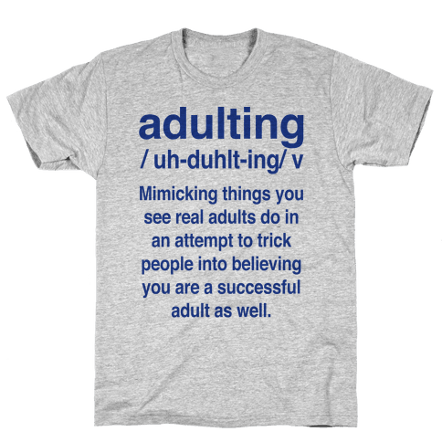 Adulting Definition Mens T-Shirt