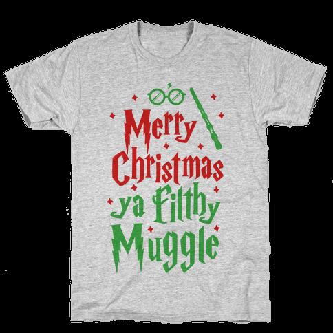 Merry Christmas Ya Filthy Muggle Mens T-Shirt