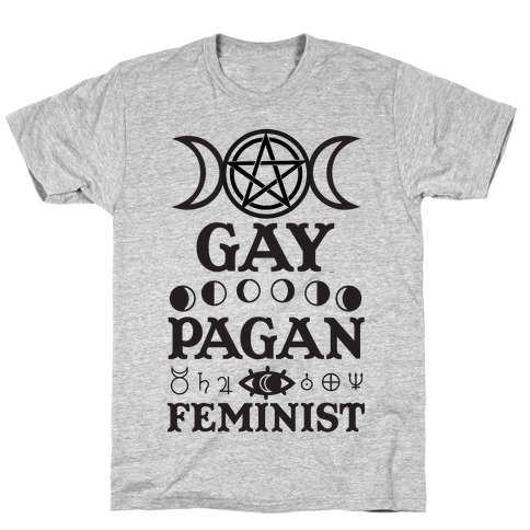 Gay Pagan Feminist T-Shirt
