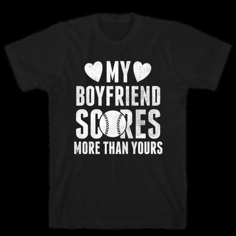 My Boyfriend Scores More Than Yours (Baseball) Mens T-Shirt