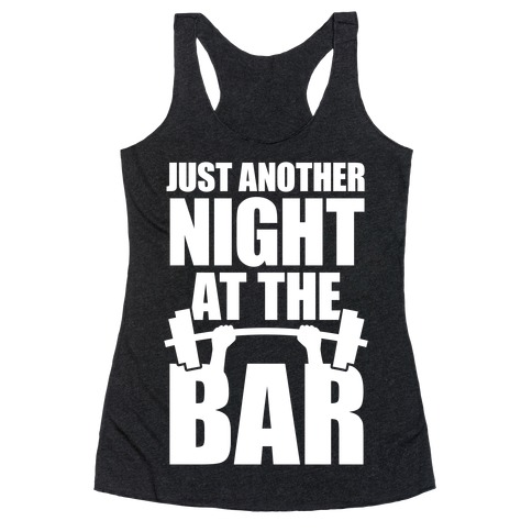 Just Another Night At The Bar Racerback Tank Top
