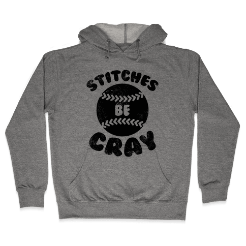 Stitches Be Cray (Vintage) Hooded Sweatshirt