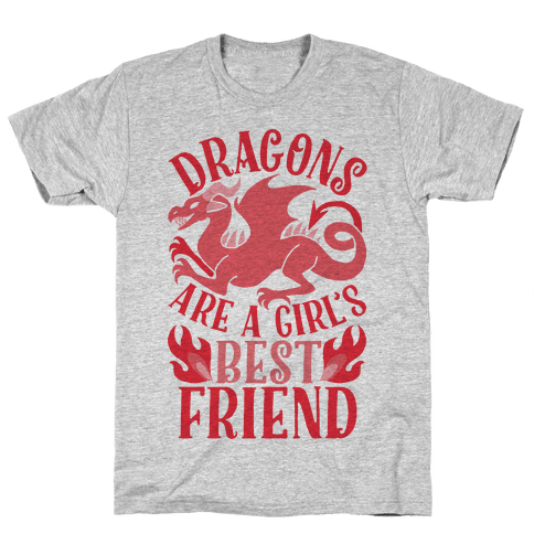 Dragons Are A Girl's Best Friend Mens T-Shirt