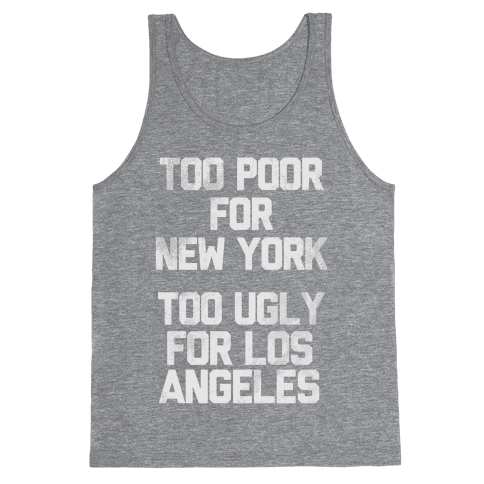 Too Poor For New York Tank Top