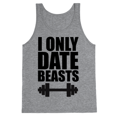 I Only Date Beasts
