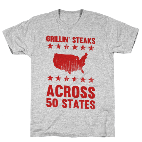 Grillin' Steaks Across 50 States Mens T-Shirt