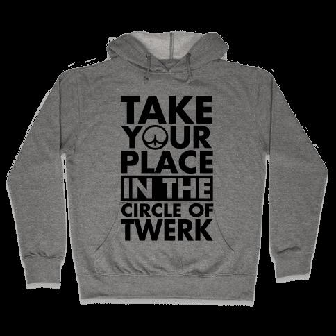 Circle of Twerk Hooded Sweatshirt