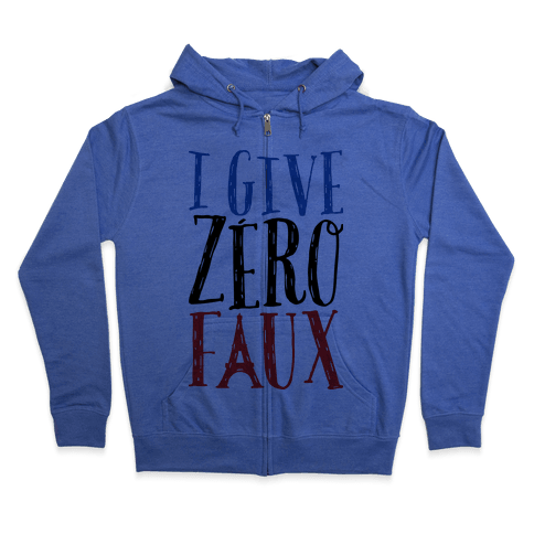 I Give Zero Faux Zip Hoodie
