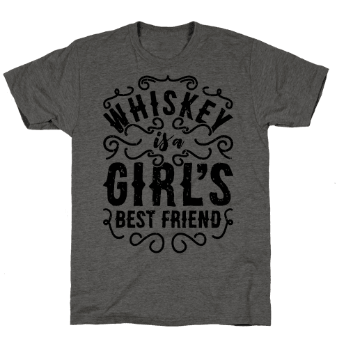 Whiskey Is A Girl's Best Friend Mens T-Shirt