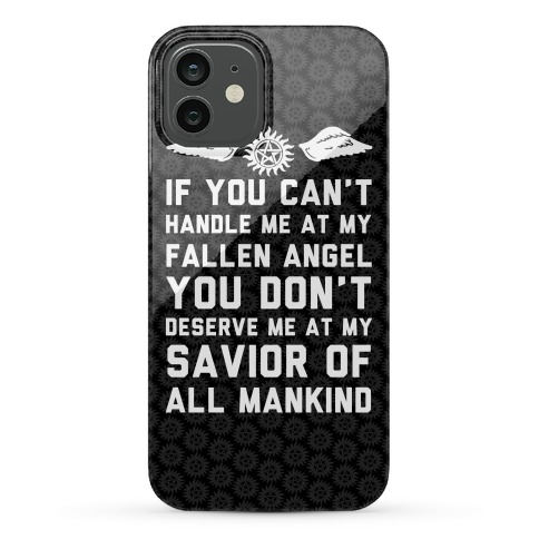 If You Can't Handle Me At My Fallen Angel Phone Case