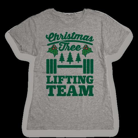 Christmas Tree Lifting Team Womens T-Shirt