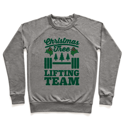 Christmas Tree Lifting Team Pullover