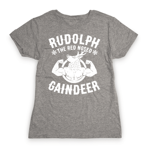 Rudolph The Red Nosed Gaindeer Womens T-Shirt