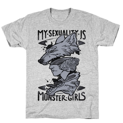 My Sexuality Is Monster Girls T-Shirt