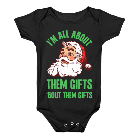 I'm All About Them Gifts Baby Onesy