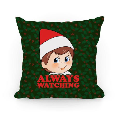 Always Watching Pillow