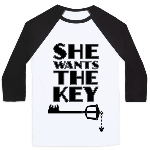 She Wants The Key Baseball Tee