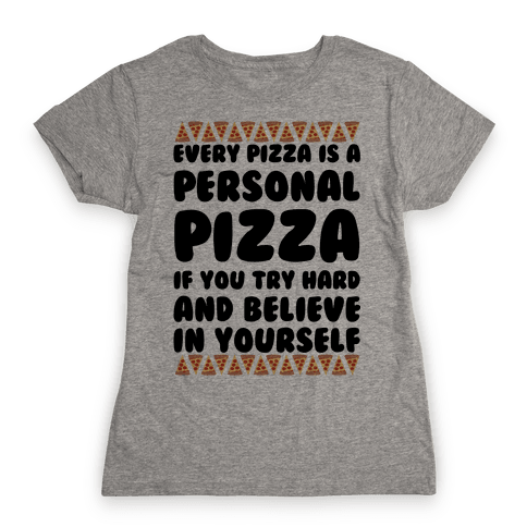 Personal Pizza Womens T-Shirt