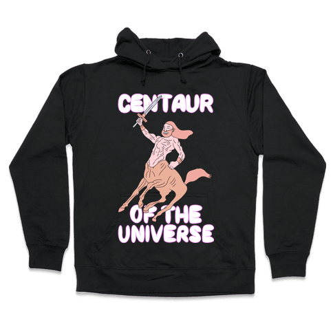 Centaur of The Universe Hooded Sweatshirt
