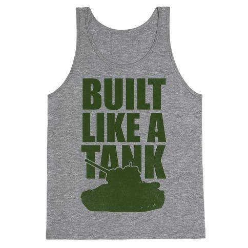Built Like A Tank (Green) Tank Top