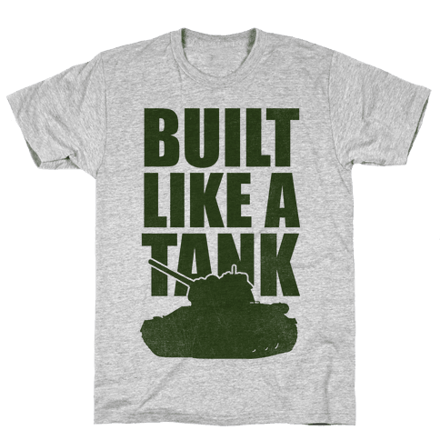 Built Like A Tank (Green) Mens T-Shirt