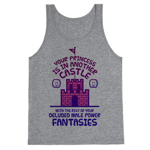 Your Princess Is In Another Castle Tank Top