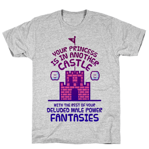 Your Princess Is In Another Castle Mens T-Shirt
