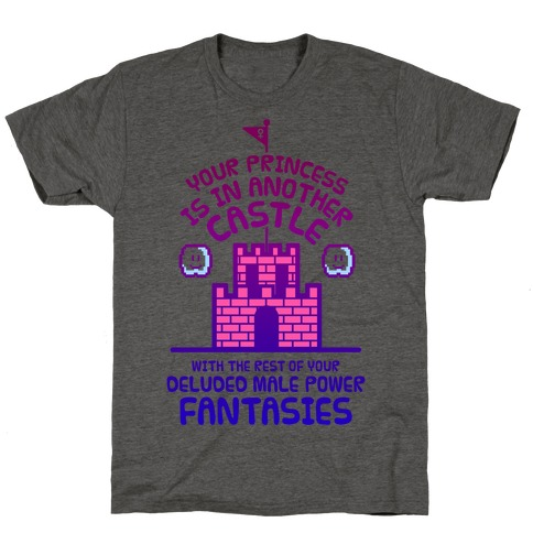 Your Princess Is In Another Castle T-Shirt