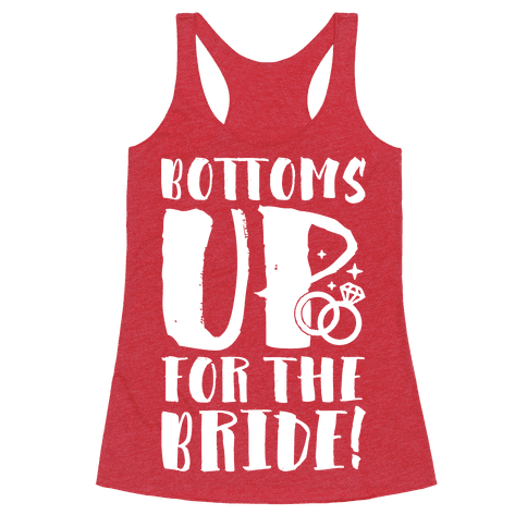 Bottoms Up For The Bride