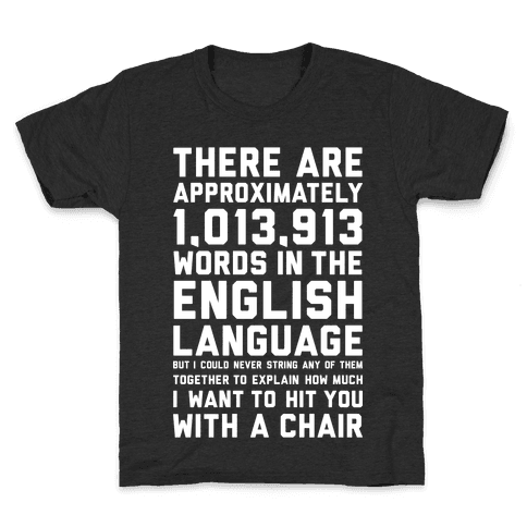 Hit You With A Chair Kids T-Shirt
