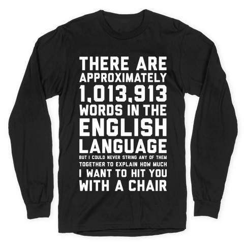 Hit You With A Chair Long Sleeve T-Shirt