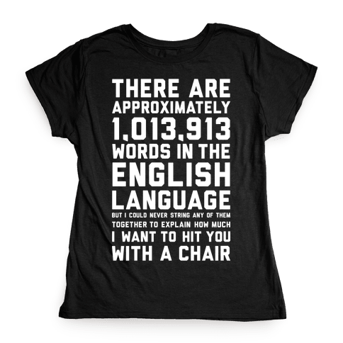 Hit You With A Chair Womens T-Shirt