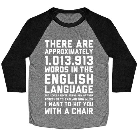 Hit You With A Chair Baseball Tee
