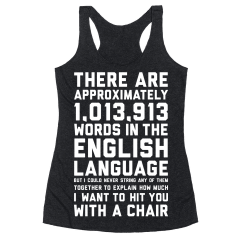 Hit You With A Chair Racerback Tank Top