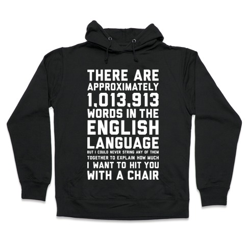 Hit You With A Chair Hooded Sweatshirt