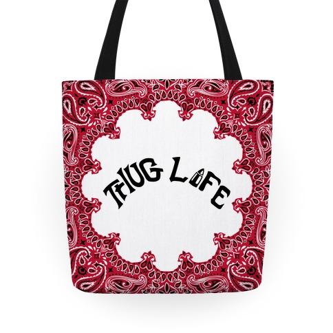 Thug Life Tote Tote