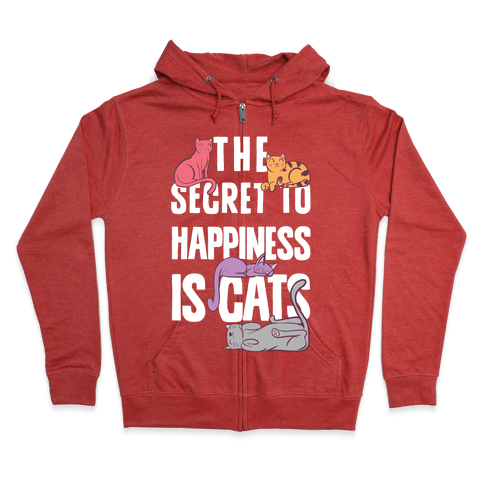 The Secret To Happiness Is Cats Zip Hoodie