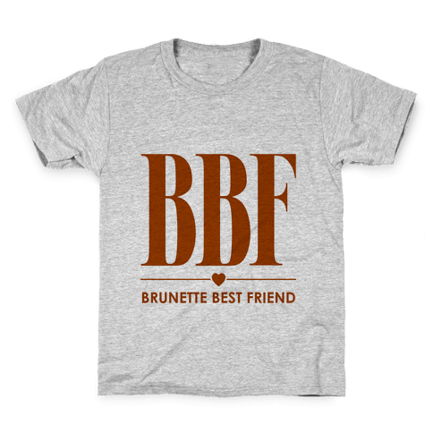 Brunette Best Friend (BBF) Kids T-Shirt