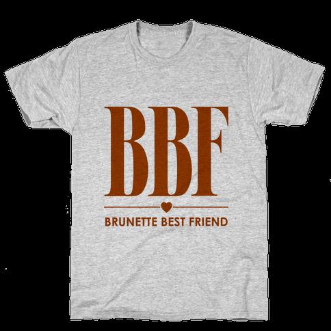 Brunette Best Friend (BBF) Mens T-Shirt