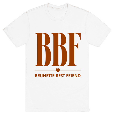 Brunette Best Friend (BBF) Mens T-Shirt