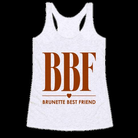 Brunette Best Friend (BBF) Racerback Tank Top