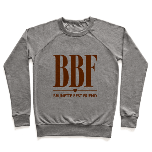 Brunette Best Friend (BBF) Pullover